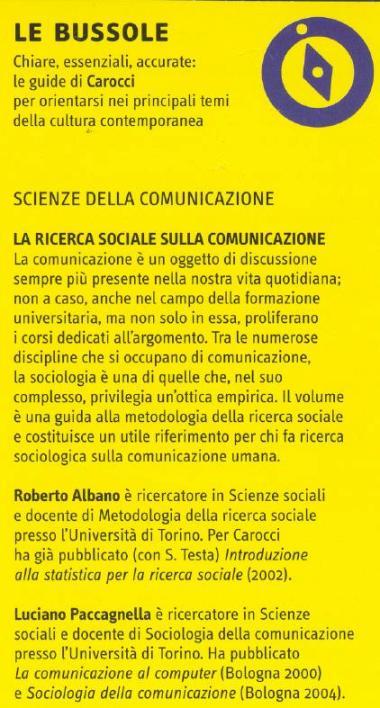 La ricerca sociale sulla comunicazione.