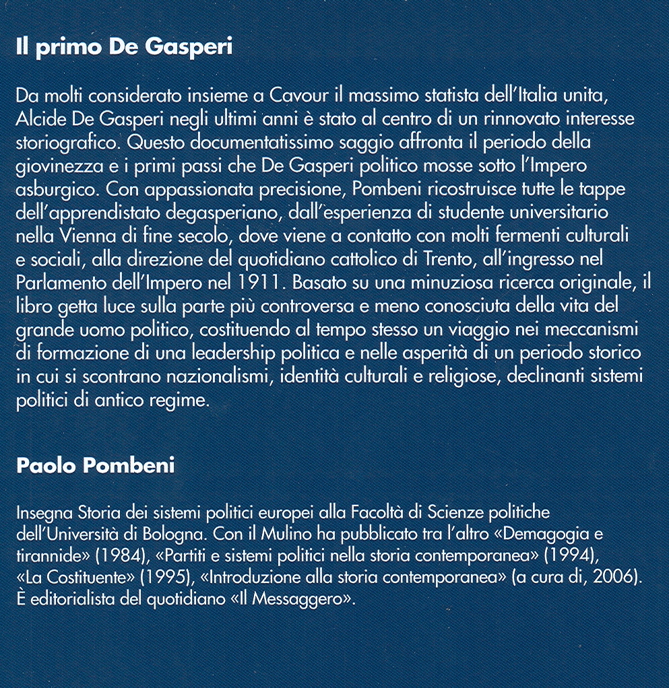 Il primo De Gasperi.