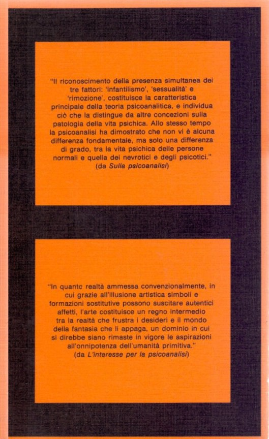 L'interesse per la psicoanalisi (1913) ; Sulla psicoanalisi (1911) ; Prefazione a Il metodo psicoanalitico di Oskar Pfister (1913).