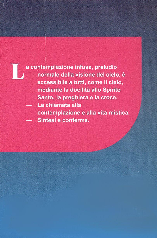 Perfezione cristiana e contemplazione, secondo s. Tommaso d'Aquino e s. Giovanni della Croce. 2. tomo.