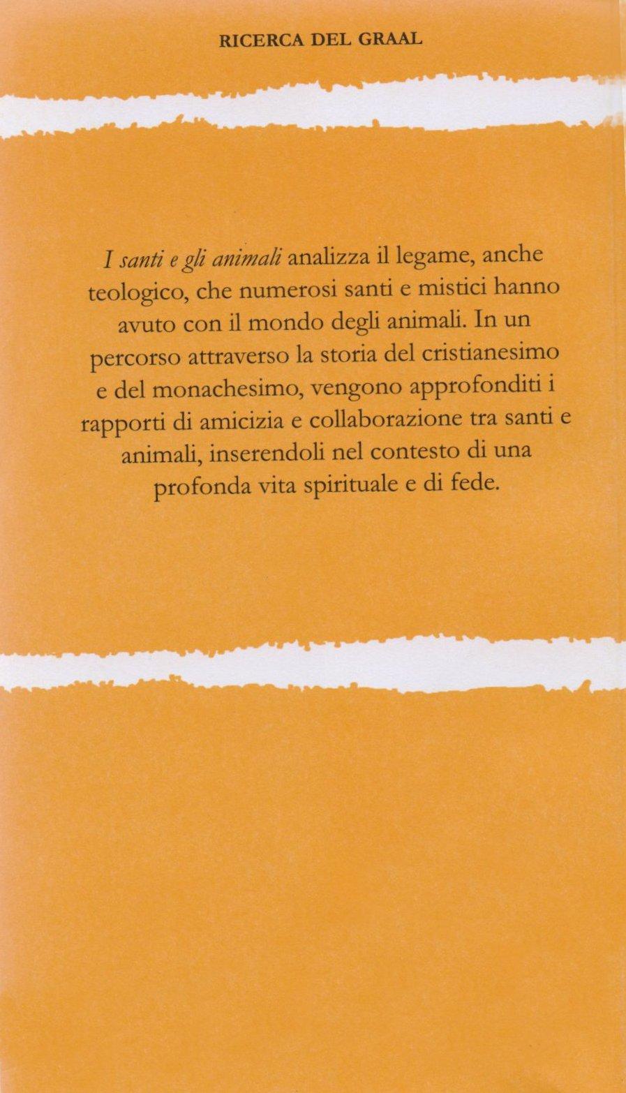I santi e gli animali.