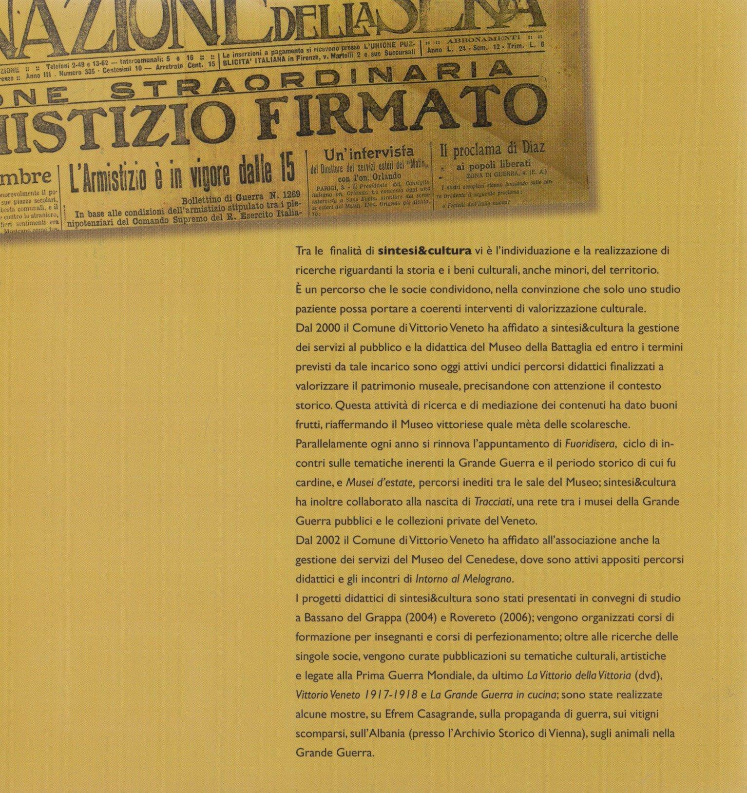 La Grande guerra e la memoria nel Museo della battaglia di Vittorio Veneto.