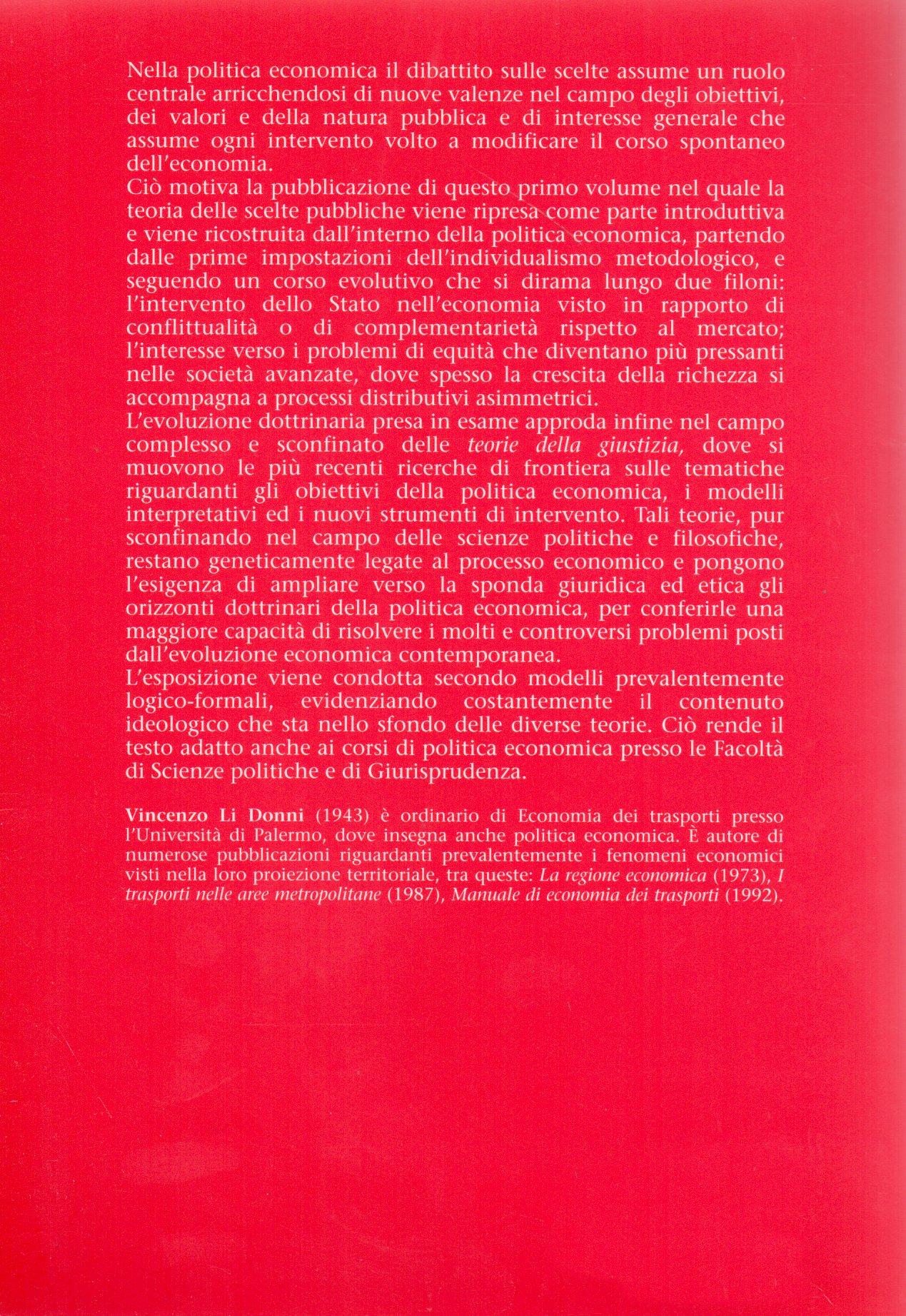Politica economica e finanziaria. Vol. 1.: Teoria delle scelte pubbliche.
