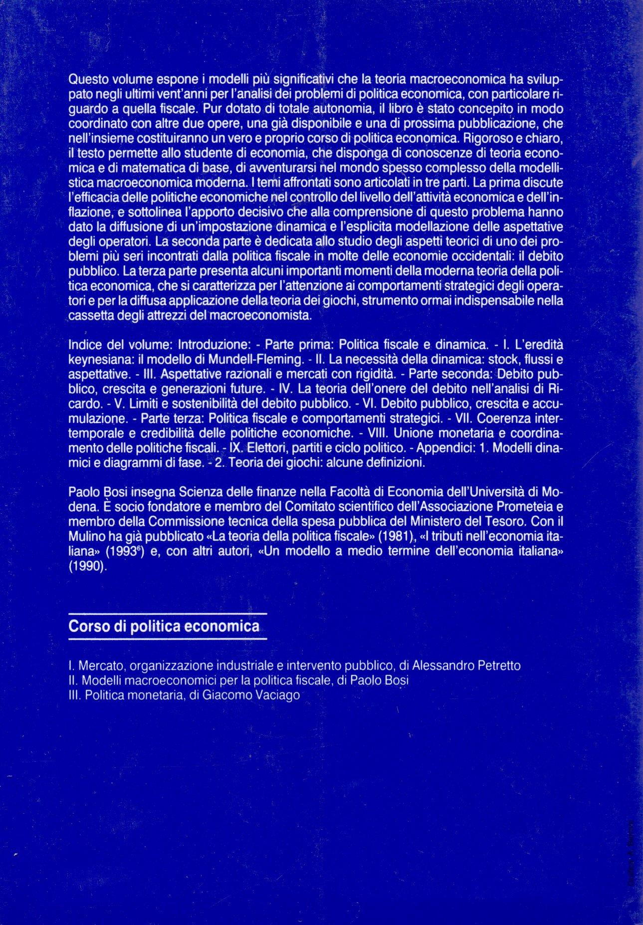 Corso di politica economica. 2.: Modelli macroeconomici per la politica fiscale.