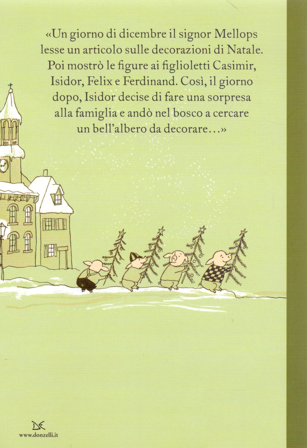 La sera di Natale in casa Mellops ; seguito da I Mellops fanno gli speleologi.